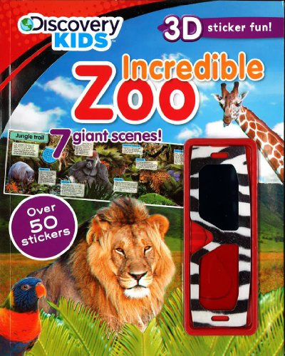 Incredible Zoo (Discovery Kids) (Discovery Kids 3D Sticker fun!) ()