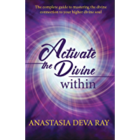ACTIVATE THE DIVINE WITHIN: Ascension Book (English Edition)