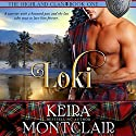 Loki: The Highland Clan, Book 1 Hörbuch von Keira Montclair Gesprochen von: Paul Woodson