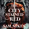 The City Stained Red Audiobook by Sam Sykes Narrated by David DeSantos