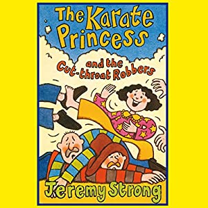 Karate Princess and the Cut Throat Robbers Audiobook