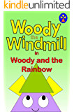 Woody the Windmill in 'Woody and the Rainbow'
