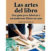 Las artes del libro. Una guía para fabricar