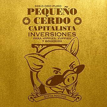 Amazon.com: Pequeño cerdo capitalista: Inversiones [Little ...