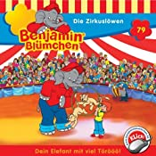 Die Zirkuslöwen (Benjamin Blümchen 79) | Ulli Herzog