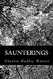 Saunterings, Charles Dudley Warner, 1484055624