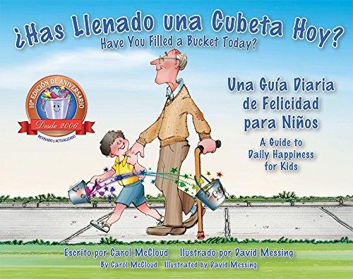 ¿Has Llenado una Cubeta Hoy?: Una Guia Diaria de Felicidad para Niños (Spanish and English Edition) [Carol McCloud] (Tapa Blanda)