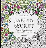 Jardin secret : Carnet de coloriage et chasse au trésor antistress