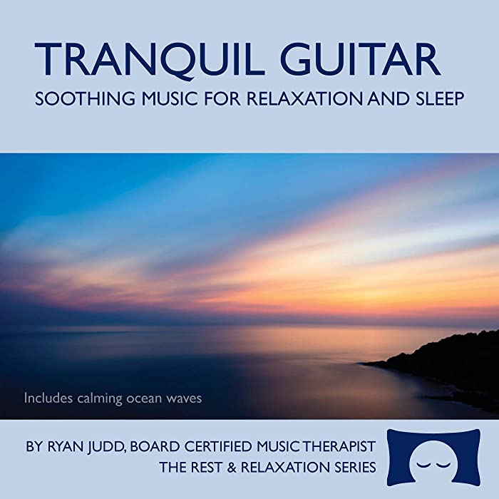 Tranquil Guitar CD - Soothing Music For Relaxation, Meditation and Sleep -<span class=