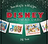 #7: From All of Us to All of You The Disney Christmas Card (Disney Editions Deluxe)