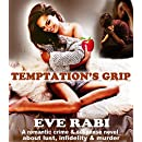 Temptation's Grip: A romantic crime & suspense thriller about lust, infidelity and murder (Girl on Fire Series Book 7)