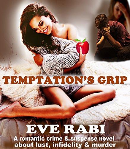Temptations Grip romantic suspense infidelity ebook