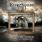 Riverhouse | G. Norman Lippert