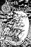 img - for North by Polaris (The Michael North Series) (Volume 1) book / textbook / text book