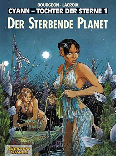 Cyann, Tochter der Sterne, Bd.1, Der sterbende Planet