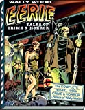 Wally Wood: Eerie Tales of Crime & Horror