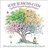 img - for Four Seasons of Fun: Egg Hunts! Fireworks! Pumpkins! Reindeer! book / textbook / text book