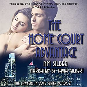 The Home Court Advantage: Lawyers in Love, Book 2 Hörbuch