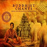 Buddhist Chants: Music For Relaxation & Meditation
