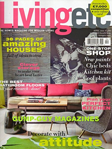 Living Etc Magazine April 2011 Livingetc (38 Pages of Amazing Houses and Free Travel -