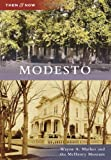 Modesto (Then and Now)