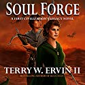 Soul Forge: A First Civilization's Legacy Novel, Book 3 Audiobook by Terry W. Ervin II Narrated by James Conlan