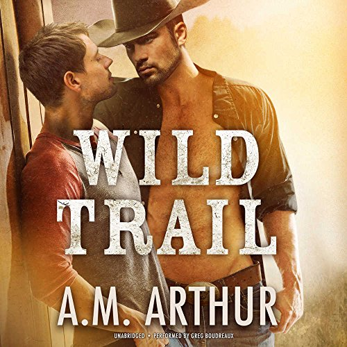 Wild Trail: Library Edition (Clean Slate Ranch) by Blackstone Pub