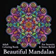 Adult Coloring Book: Beautiful Mandalas: For Serenity & Stress-Relief