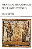 Theatrical Performance in the Ancient World, Bruno Gentili, 9070265311