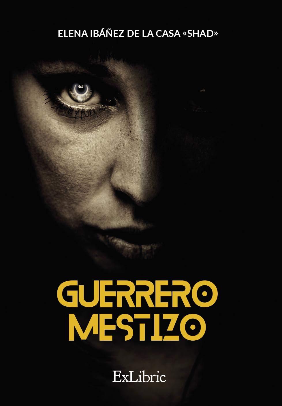 Guerrero mestizo: Amazon.es: Shad: Libros