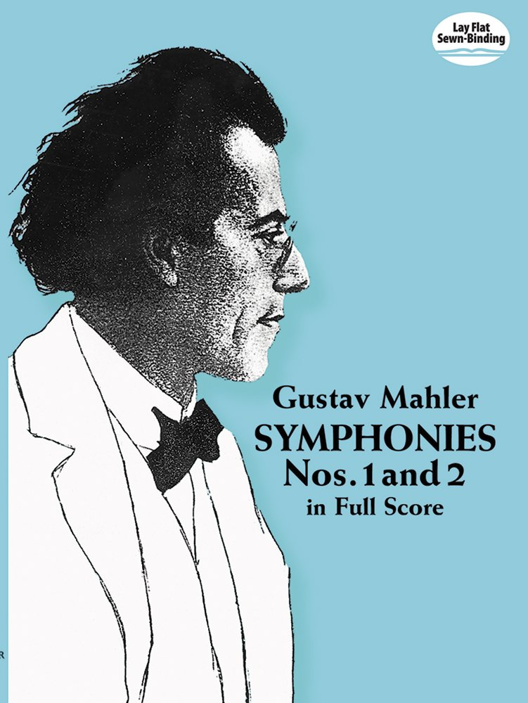 Gustav Mahler: Symphonies Nos. 1 and 2 in Full Score