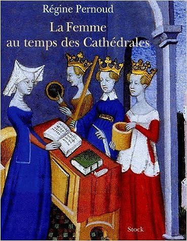 En ligne La femme au temps des cathédrales. pdf, epub ebook