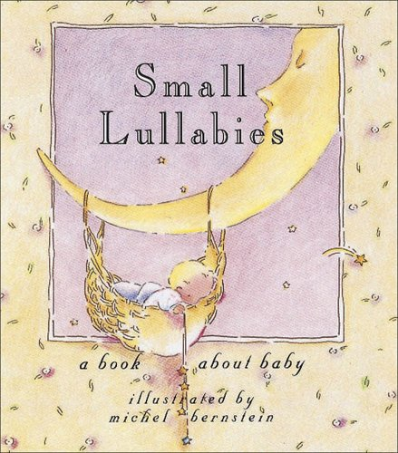 Small Lullabies (Andrews and Mcmeel Gift Books)