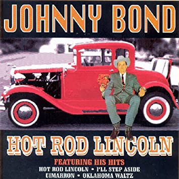 Johnny Bond Hot Rod Lincoln Amazon Com Music