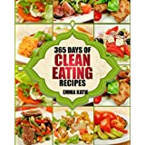 Clean Eating: 365 Days of Clean Eating Recipes (Clean Eating, Clean Eating Cookbook, Clean Eating Recipes, Clean Eating Diet,