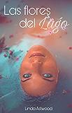 Las flores del lago: Drama, suspenso y romance