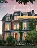 Buffalo's Delaware Avenue: Mansions and Families: Second Edition, with Index