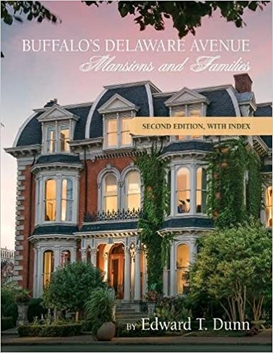 Buffalos Delaware Avenue Mansions And Families Second Edition With Index Paperback Import 10 Mar 2017
