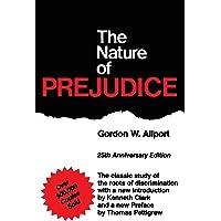 The Nature Of Prejudice: 25th Anniversary Edition