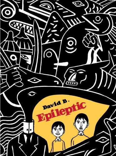 Epileptic Reprint Edition by B., David published by Pantheon (2006)