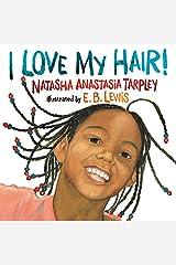 I Love My Hair! Paperback