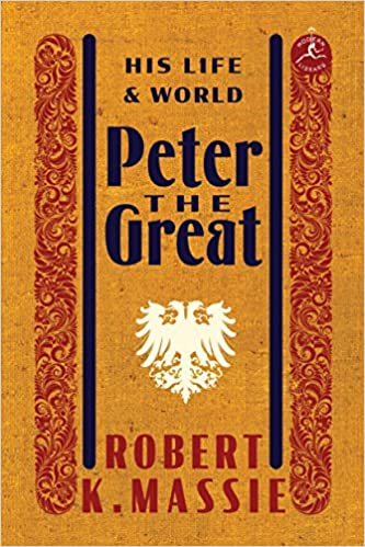 His Life and World Peter the Great