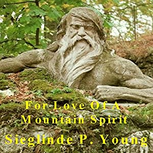 For Love of a Mountain Spirit Audiobook