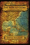 The Path to Glory, Steve Mallon, 1425999816