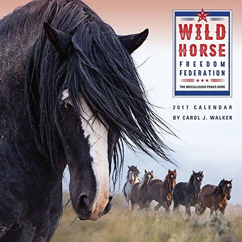 Wild Horse Freedom Federation 2017 Wild Horse Calendar