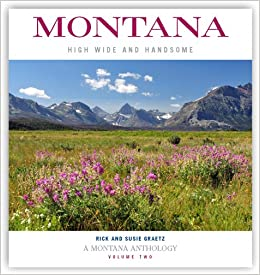 Wide and Handsome High Montana