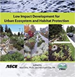 Low Impact Development for Urban Ecosystem and Habitat Protection, , 0784410097