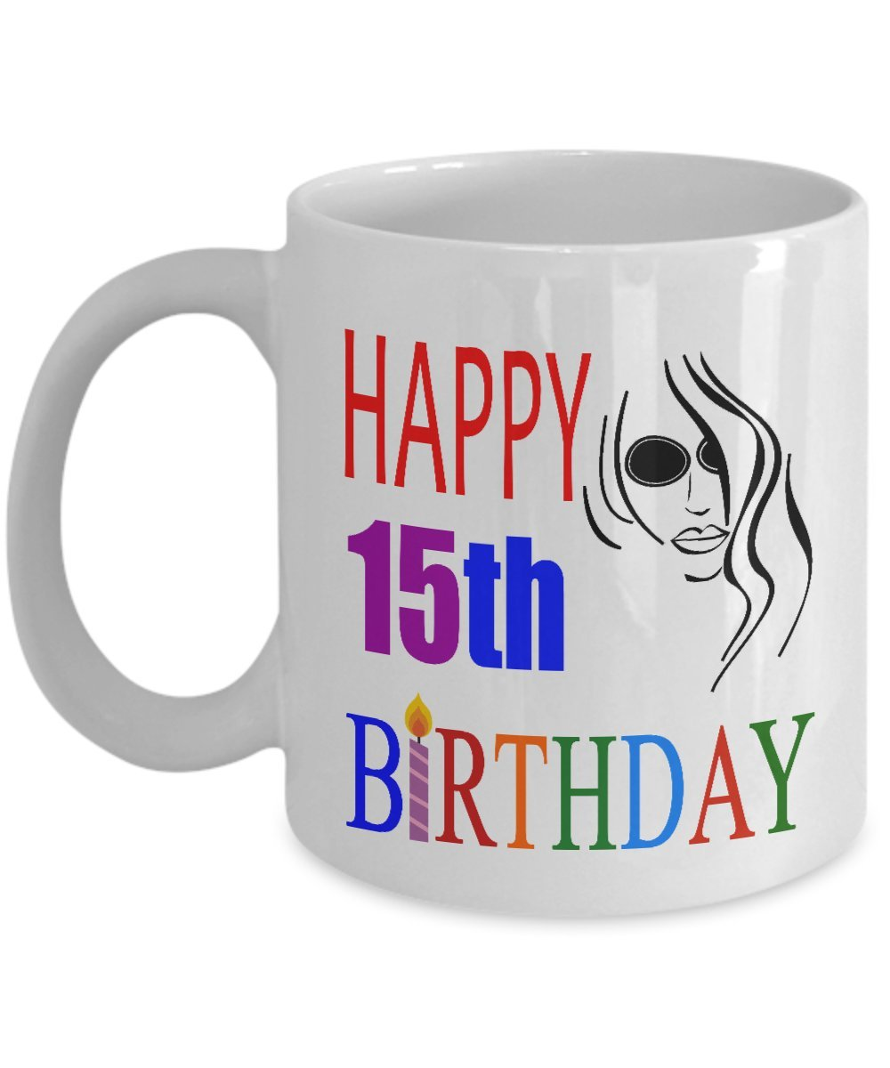 Happy 15th Birthday Mugs For Teen 11 OZ