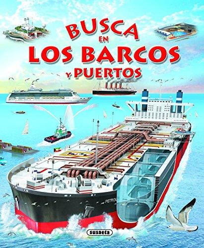 Busca En Los Barcos Y Puertos (Spanish Edition)