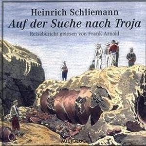 Auf der Suche nach Troja Hörbuch